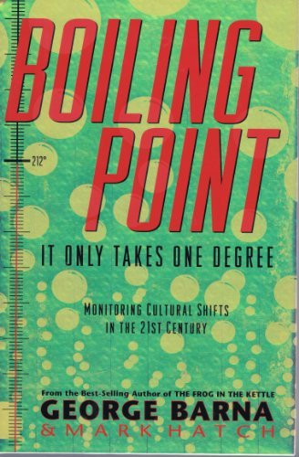 Boiling Point – it Only Takes One Degree – Monitoriing Cultural Shifts in the 21st Century